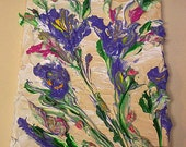 "HUGE SALE Impasto Thick Acrylic Palette Knife ""Iris Afternoon"" Canvas Painting"