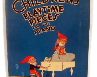 Children's Playtime Pieces For The Piano