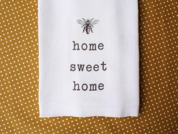 Http Www Etsy Com Listing 160330781 Home Sweet Home Tea Towel Honey Bee