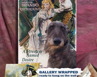 Scottish Deerhound Art Vintage Poster Movie Style Canvas Print   - A Streetcar Named Desire NEW Collection by Nobility Dogs