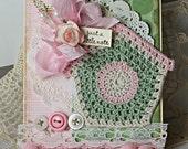 Shabby Chic Card Crocheted Birdhouse Note Bird Pink Green Handmade