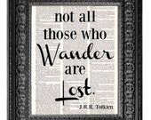 Not All Who Wander Are Lost Poster Print, JRR Tolkien Quote Art Print, Inspirational Quote Wall Decor, Home Office Decor, Man Cave Art