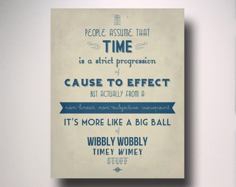 Dr. Who Timey Wimey Typography Poster / Poster Print/ Wall Art / Geekery Poster / Choose from multiple sizes
