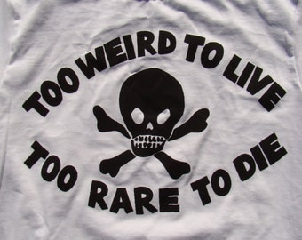 """seditionaries re-imagining """"too weird to live, too rare to die"""" hunter s thompson shirt by addicted to chaos"""