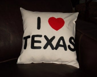 I LOVE TEXAS pillow 14X14 pillow form included