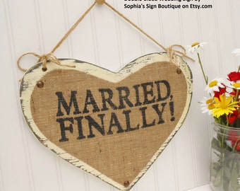 Two-sided wedding heart, MARRIED FINALLY and Here Comes The BRIDE, wedding humor