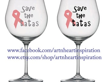 Save the TaTas! Wine Glass