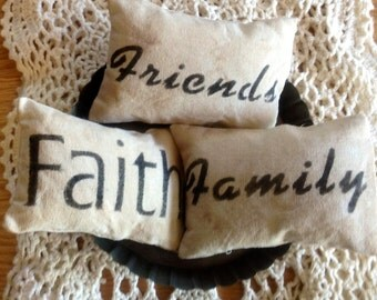 Faith.Friends.Family Bowl Tucks or Fillers..Prim Little Pillows..Country Bowl Fillers..Country Prim Home.Rustic Home. Housewarming Gift.