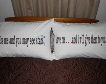 Kiss me and you may see stars, Love me and I will give them to you. - Couples Pillowcases, Bedroom Decor