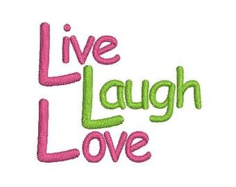Live Laugh Love Embroidery Design, Machine Embroidery Design, Instant Download