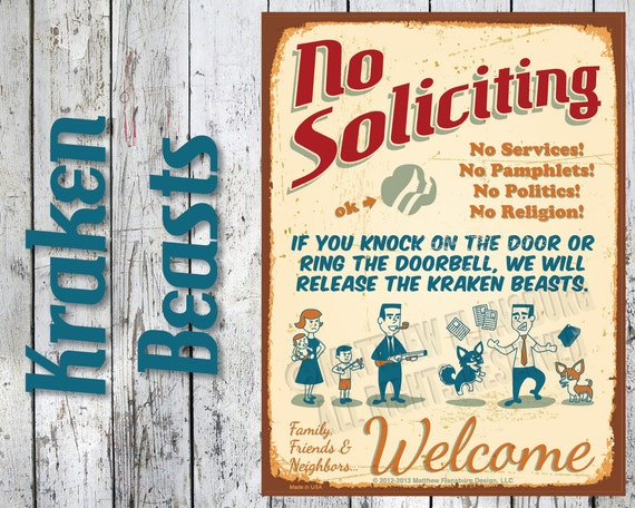 Kraken Beasts - NO SOLICITING SIGN Nuclear Retro Vintage Faux Tin Rust: Customize, New, Durable, Waterproof, Ready to Hang, Outdr Metal Sign