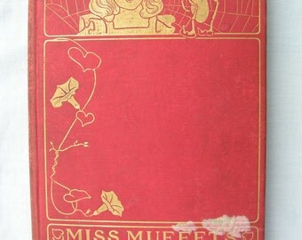 Miss MUFFETS Christmas Party - 1902 by Samuel McChord Crothers, Illus by Olive M Long -Published by Houghton, Miffen and Co.
