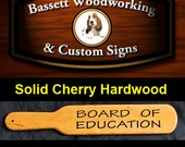 BOARD OF EDUCATION - High Quality Old School Carved Spanking Paddle made of Hardwoods and Triple Clear Coated