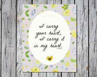I Carry Your Heart - Digital Download Art Print