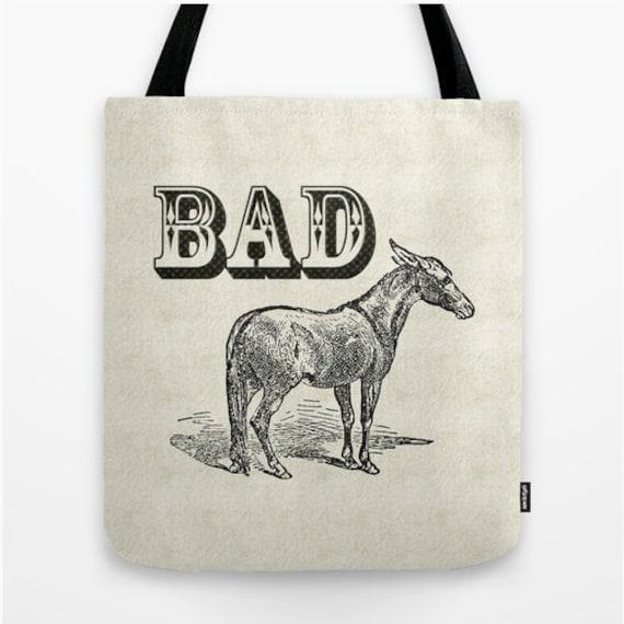 Funny quote tote bag, Bad Ass tote bag, vintage print shopping bag, natural and black tote bag, designer shopper bag, book bag, grocery tote