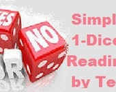 YES OR NO, Simple 1-Dice Psychic Reading, 5+ Years Experience, Fast, Digital Image of Reading Included