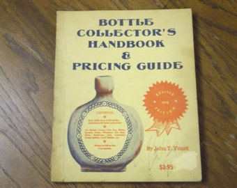 Vintage 1970 Bottle Collectors Handbook and Pricing Guide