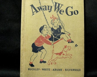 Amrican Book Company, Away We Go, The Road to Safety