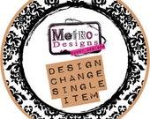 Design Change - Single Item