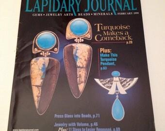 Lapidary Journal Magazine Feb 1999 Artisan Gem Cutting Silversmith Jeweler Metalworking