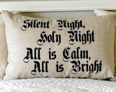 Silent Night Pillow Cover, Christmas, Hand Stenciled on Natural Linen or CreamCotton, 16x26