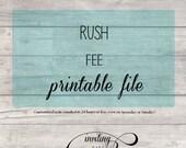 RUSH FEE- Printable file