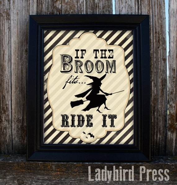 Printable Halloween Decor If The Broom Fits Witch PDF