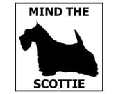 Mind the Scottie ceramic door/gate sign tile