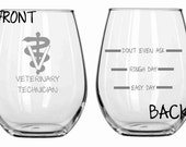 Veterinary Technician Vet Tech Veterinarian Glass  Choose from Stemless Wine, Wine, Beer Mug, Pilsner, Pub, Coffee FREE Personalizat