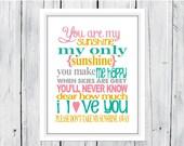 You are my Sunshine Nursery Print - Custom and Large Sizes
