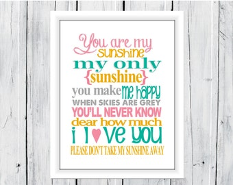You are my Sunshine Nursery Print - Custom and Large Sizes