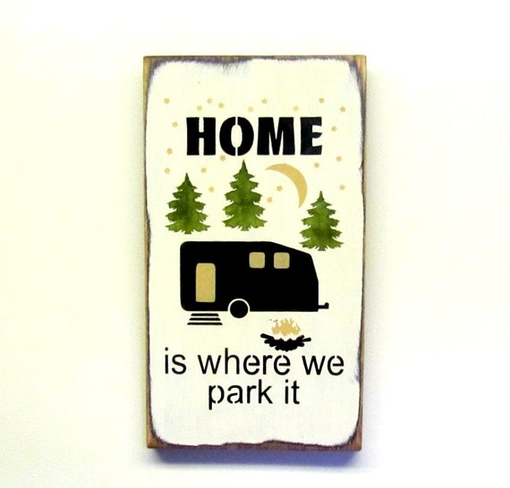 Camping Gift Funny RV Sign Campsite Decor Home Is Where You Park It For The Family Wood Saying