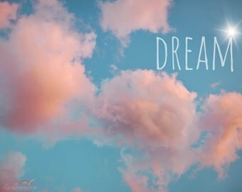 Dream - Pink Clouds Teal Sky Photograph - Nursery or Inspirational Decor - Nature Photography - 8x10