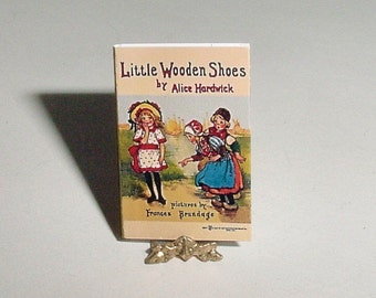 Dollhouse Miniature Book LITTLE WOODEN SHOES - Alice Hardwick, Frances Brundage - Dollhouse Childrens Nursery One Inch 1/12 Scale Accessory