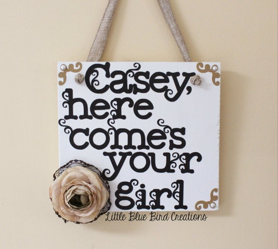 Here Comes Your Girl Here Comes The Bride Wooden Wedding Sign Flower Girl Ring Bearer