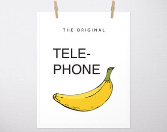 The Original Telephone, Banana, Banana Print, Banana Art, Banana Artwork, Kitchen Print, Kids Print, Wall Art, Home Decor, Typography