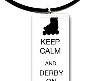 Keep Calm and Derby On, Roller Derby, Skater pendant, black and white, tough girls, black lettering