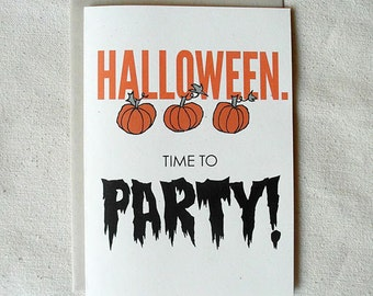 Funny Halloween Card Halloween. Time to PARTY!