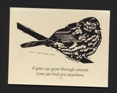 Card. Birds. Song sparrow block print by Jesse Larsen on quality blank card with Cher quote.Timeless,smart.soulful. Free US shipping.