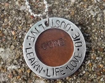Live Learn Live Love Die Dust Gone Hanson Inspired Aluminum Stamped Metal Necklace