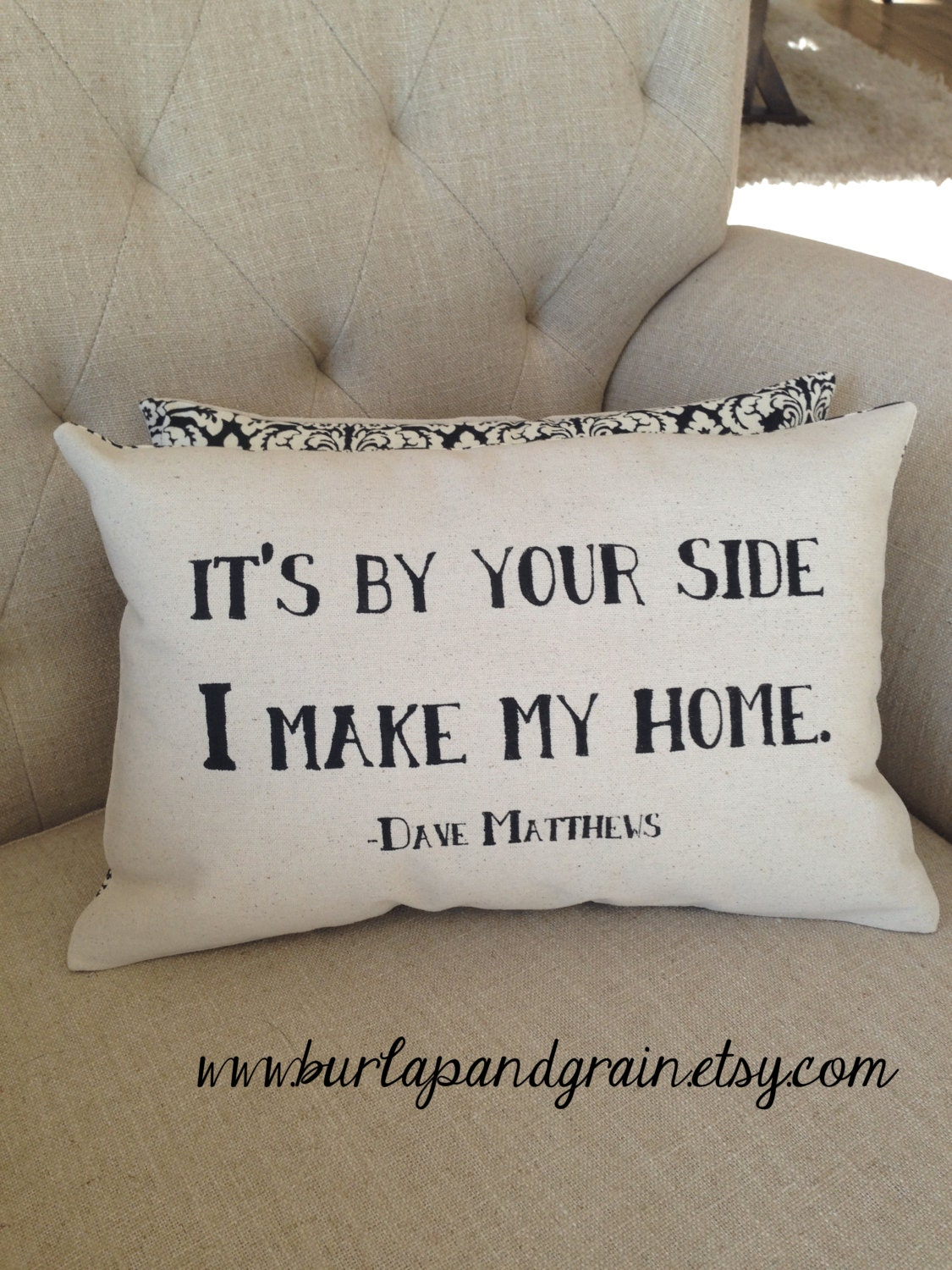 Dave Matthews Band Quote Its By Your Side On Pillow 14x14