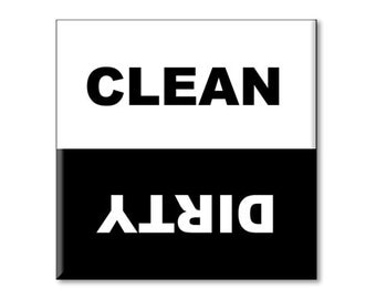 Clean Dirty Dishwasher Magnet black and white