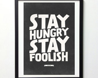 Stay Hungry Stay Foolish, Steve Jobs Inspirational Quote Poster, Typography Wall Art, Motivational Poster, Typography Quote Art