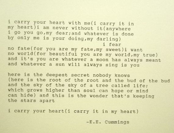 E E Cummings I Carry Your Heart Poem Typed On By