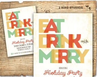 Holiday party invitation - Christmas party invitation - EAT DRINK and be MERRY - diy printable holiday invite