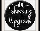 RESERVED for Angela - Shipping Upgrade