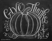 Give Thanks Pumpkin - Thanksgiving Decor -Fall Pumpkin Decor - Thanksgiving Art - Hand Lettering by Valerie McKeehan