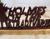 Holmes On the Stradavarius Wood Desktop Sign