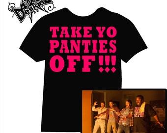 Take yo panties off - , t-shirt, tee, shirt, tee-shirt