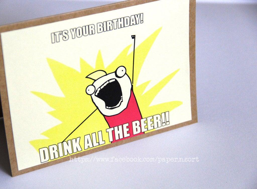 Meme Birthday Card ALL THE THINGS Geeky Humorous Greeting